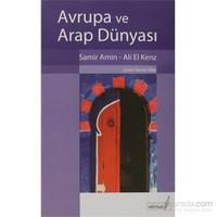 Avrupa Ve Arap Dünyası-Samir Amin