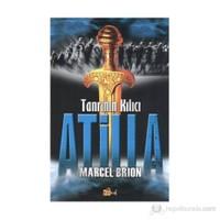 Tanrının Kılıcı Atilla-Marcel Brion