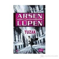 Arsen Lüpen - Tuzak - Maurice Leblanc