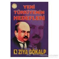 Yeni Türkiye''nin Hedefleri