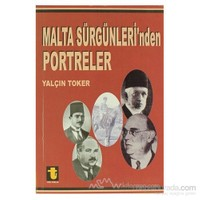 Malta Sürgünleri''nden Portreler