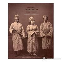1873 YILINDA TÜRKİYE'DE HALK GİYSİLERİ