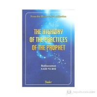 The Highway Of The Practices Of The Prophet (İngilizce)