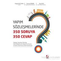 Yapım Sözleşmelerinde 350 Soruya, 350 Cevap