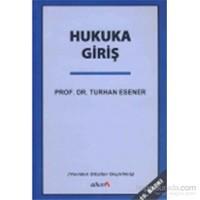 Hukuka Giriş-Turhan Esener