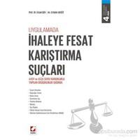 İhaleye Fesat Karıştırma Suçları - (6459 ve 6526 sayılı Kanunlarla Yapılan Değişiklikler Işığında)