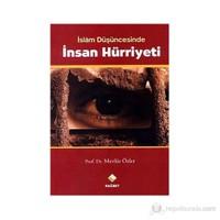 İslam Düşüncesinde İnsan Hürriyeti