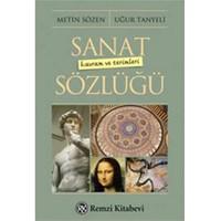 Sanat Kavram ve Terimleri Sözlüğü - Metin Sözen