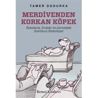 Merdivenden Korkan Köpek-Tamer Dodurka