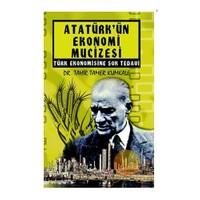 Atatürk'Ün Ekonomi Mucizesi (Poster Hediyeli)-Tahir Tamer Kumkale