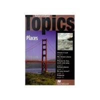 Macmillan Topics Places