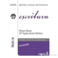 Escritura - Nivel Medio B1 (İspanyolca yazma – orta seviye)