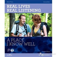 Real Lives, Real Listening: A Place I Know Well+CD B1-B2 Intermediate