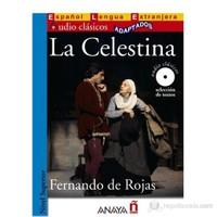 La Celestina +CD (Audio clásicos- Nivel Superior) İspanyolca Okuma Kitabı