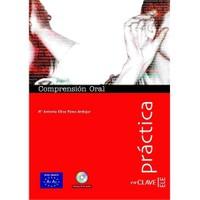 Comprensión Oral A1-A2 +Audio descargable (Práctica) - temel seviye İspanyolca dinleme - M. Antonia Oliva Perez-Andujar