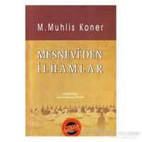 Mesnevi''Den İlhamlar-M. Muhlis Koner