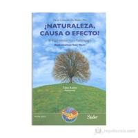 Naturaleza, Causa O Efecto (İspanyolca)