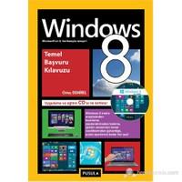 Windows 8 Temel Başvuru Kılavuzu (CD Hediyeli) - Ortaç Demirel