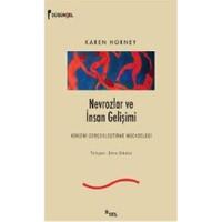 Nevrozlar ve İnsan Gelişimi - Karen Horney