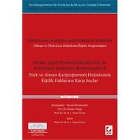 Türk Ve Alman Karşılaştırmalı Hukukunda Kişilik Haklarına Karşı Suçlar
