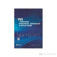 Sonuç YGS I.Dereceden Denklemler-Eşitsizlikler-Mutlak Değer