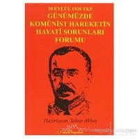 10 Eylül 1920 Tkp Ve Günümüzde Komünist Hareketin Hayati Sorunları Forumu-Kolektif