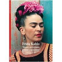 Frida Kahlo - Kendi Gerçeğimin Resmini Yapıyorum - Christina Burrus