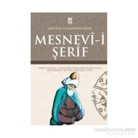 Mesnevi-i Şerif - Mevlana Celaleddin Rumi