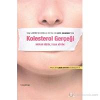 Kolesterol Gerçeği-Uffe Ravnskov