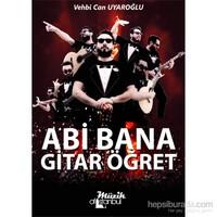 Abi Bana Gitar Öğret