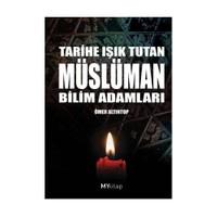 Tarihe Işık Tutan Müslüman Bilim Adamları