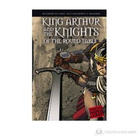King Arthur and The Knights Of The Round Table (Graphic Novel)