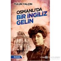 Osmanlı'da Bir İngiliz Gelin