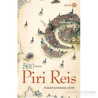 Piri Reis 500 Yılın Ardından