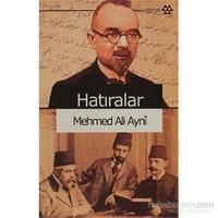 Hatıralar-Mehmed Ali Ayni
