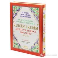 Kur'an-ı Kerim Meali ve Türkçe Okunuşu Üçlü (Rahle Boy) - Elmalılı Muhammed Hamdi Yazır