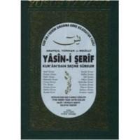 Yasin-İ Şerif: Kur'an'dan Seçme Sureler (Rahle Boy)