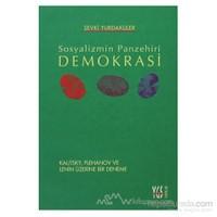 Sosyalizmin Panzehiri Demokrasi
