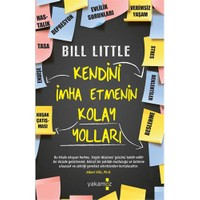 Kendini İmha Etmenin Kolay Yolları - Bill Little