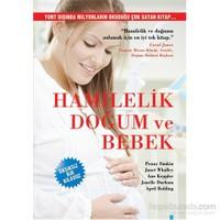 Hamilelik, Doğum Ve Bebek