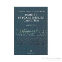 Rahmet Peygamberinden Ümmetine-Mustafa Utku