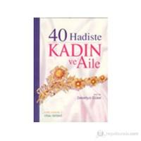 40 HADİSTE KADIN ve AİLE