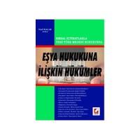 Yeni Türk Medeni Hukukunun Eşya Hukukuna İlişkin Hükümleri