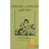 Nietzsche Ve Tolstoy'da İyilik Fikri