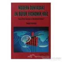 Modern Dünya En Büyük Ekonomik Kriz-Vedat Akman