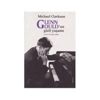 Glenn Gouldun Gizli Yaşamı