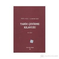 Tarih Çevirme Kılavuzu 2. Cilt