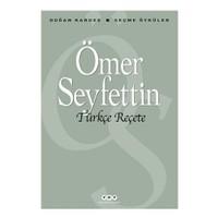 Türkçe Reçete - Ömer Seyfettin