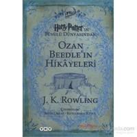 Ozan Beedle'ın Hikayeleri - Harry Potter'ın Büyülü Dünyasından