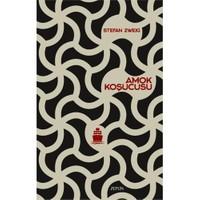 Amok Koşucusu-Stefan Zweig